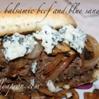 [Recipe] Balsamic Beef and Blue Sandwiches