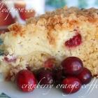 [Recipe] Cranberry Orange Coffee Cake